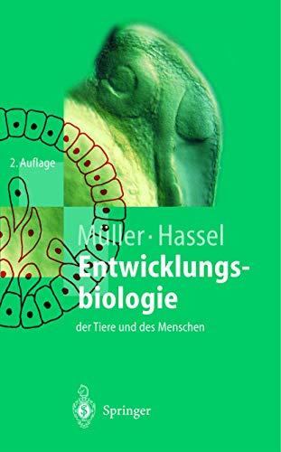 9783540658672: Entwicklungsbiologie Der Tiere Und Des Menschen: Einf Hrendes Lehrbuch Der Embryologie, Entwicklungsgenetik Und Entwicklungsphysiologie (Springer-Lehrbuch) (German Edition)