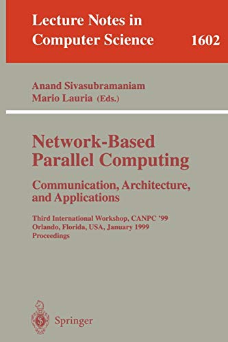 9783540659150: Network-Based Parallel Computing: Communication, Architecture, and Applications