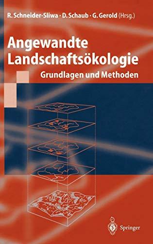 Angewandte Landschaftsökologie: R. Schneider-Sliwa (Herausgeber),