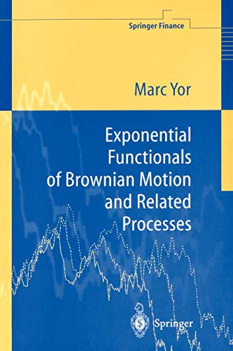 9783540659433: On Exponential Functionals of Brownian Motion and Related Processes