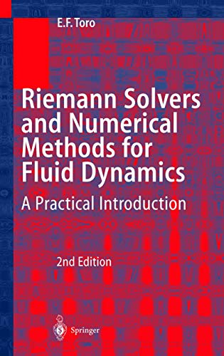 9783540659662: Riemann Solvers and Numerical Methods for Fluid Dynamics: A Practical Introduction