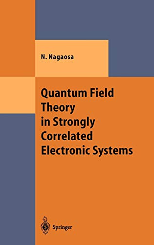 9783540659815: Quantum Field Theory in Strongly Correlated Electronic Systems (Theoretical and Mathematical Physics)