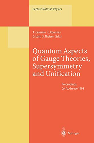 Quantum Aspects of Gauge Theories, Supersymmetry and