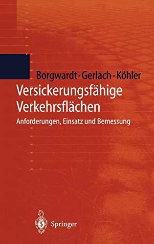 9783540660484: Versickerungsfähige Verkehrsflächen: Anforderungen, Einsatz und Bemessung (German Edition)