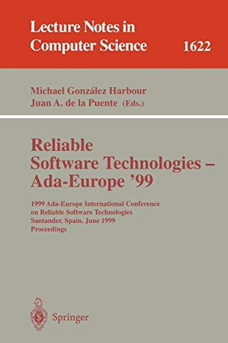 RELIABLE SOFTWARE TECHNOLOGIES - ADA-EUROPE '99: MICHAEL GONZALEZ HARBOUR,