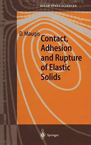 Contact, Adhesion and Rupture of Elastic Solids: D. Maugis