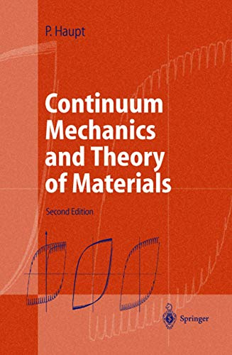 9783540661146: CONTINUUM MECHANICS AND THEORY OF MATERIALS (Advanced texts in physics)