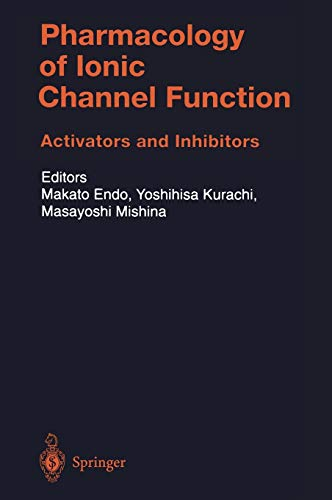 9783540661276: Pharmacology of Ionic Channel Function: Activators and Inhibitors (Handbook of Experimental Pharmacology)