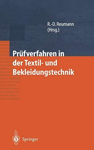 Prüfverfahren in der Textil- und Bekleidungstechnik [Hardcover] Reumann, Ralf-Dieter; Arnold, J.; ...