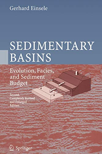 Sedimentary Basins: Evolution, Facies, and Sediment Budget: Gerhard Einsele