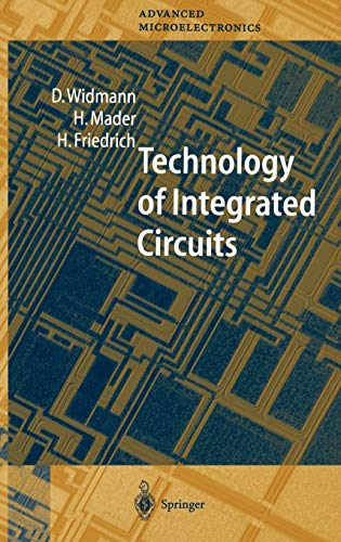 9783540661993: Technology of Integrated Circuits (Springer Series in Advanced Microelectronics)