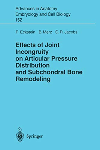 9783540662129: Effects of Joint Incongruity on Articular Pressure Distribution and Subchondral Bone Remodeling