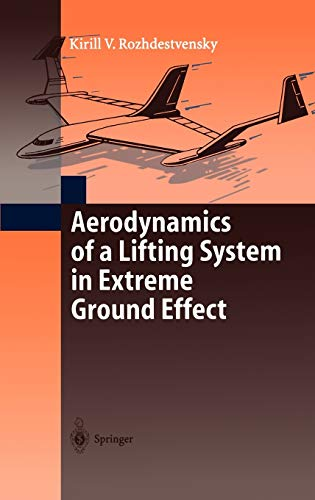 9783540662778: Aerodynamics of a Lifting System in Extreme Ground Effect