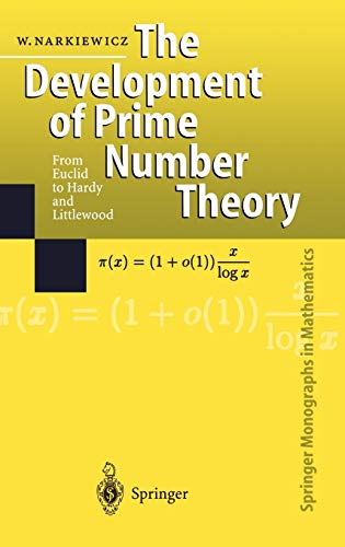 9783540662891: The Development of Prime Number Theory