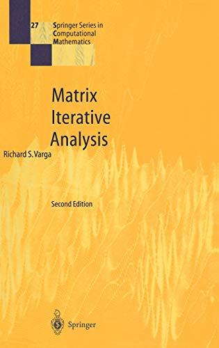 9783540663218: Matrix Iterative Analysis (Springer Series in Computational Mathematics)