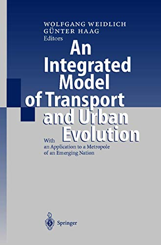 9783540663317: An Integrated Model of Transport and Urban Evolution: With an Application to a Metropole of an Emerging Nation