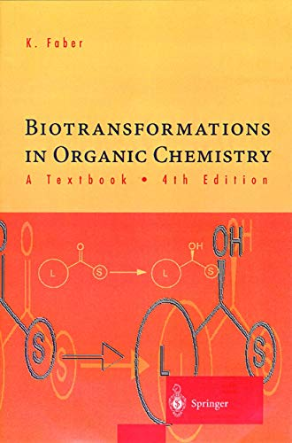 9783540663348: Biotransformations in Organic Chemistry: A Textbook