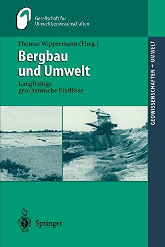 9783540663416: Bergbau und Umwelt: Langfristige geochemische Einflüsse (Geowissenschaften und Umwelt) (German Edition)