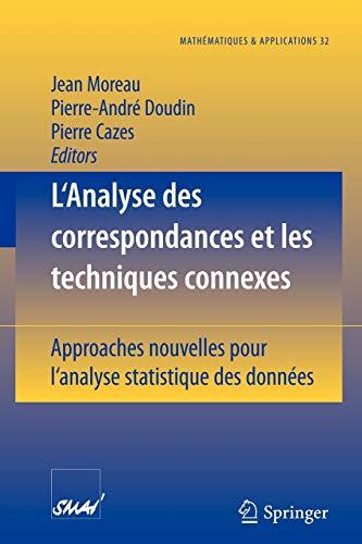9783540663461: L'Analyse des correspondances et les techniques connexes: Approches nouvelles pour l'analyse statistique des données (Mathématiques et Applications) (French Edition)