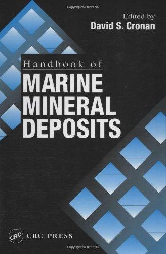 9783540663751: [Handbook of Marine Mineral Deposits] (By: David Spencer Cronan) [published: November, 1999]