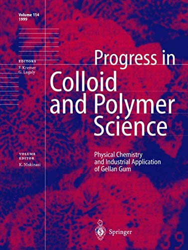 9783540663898: Physical Chemistry and Industrial Application of Gellan Gum (Progress in Colloid and Polymer Science)