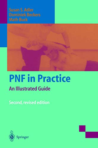 9783540663959: PNF in Practice: An Illustrated Guide