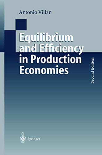 9783540663966: Equilibrium and Efficiency in Production Economies (Lecture Notes in Economics and Mathematical Systems)