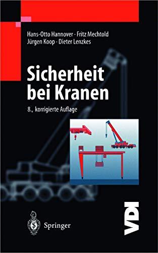 9783540664062: Sicherheit Bei Kranen (VDI-Buch)
