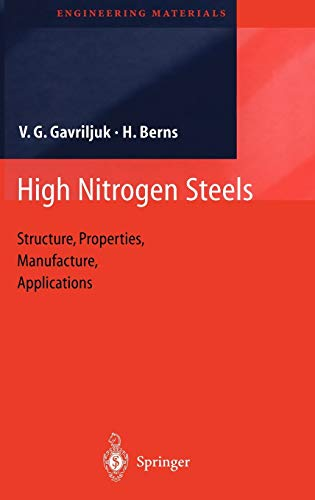 9783540664116: High Nitrogen Steels: Structure, Properties, Manufacture, Applications (Engineering Materials)