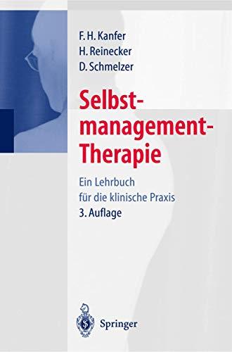 9783540664468: Selbstmanagement-Therapie: Ein Lehrbuch fur die klinische Praxis