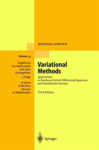 9783540664796: VARIATIONAL METHODS. : Applications to Nonlinear Partial Differential Equations and Hamiltonian Systems, Third Edition
