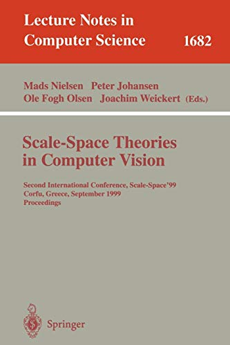 Scale-Space Theories in Computer Vision: Second International Conference, Scale-Space'99, Corfu...