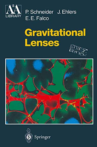 9783540665069: Gravitational Lenses (Astronomy and Astrophysics Library)
