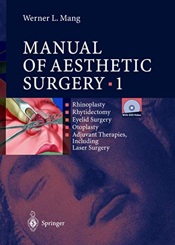 Manual of Aesthetic Surgery 1 (With DVD Video): Mang, Werner