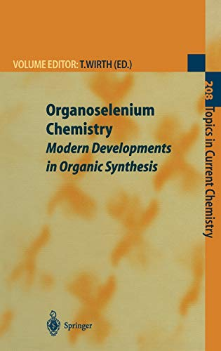 9783540665168: Organoselenium Chemistry: Modern Developments in Organic Synthesis (Topics in Current Chemistry)