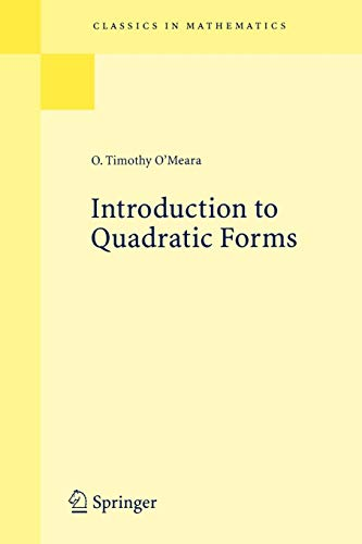 Introduction to Quadratic Forms (Classics in Mathematics): O'Meara, O. Timothy