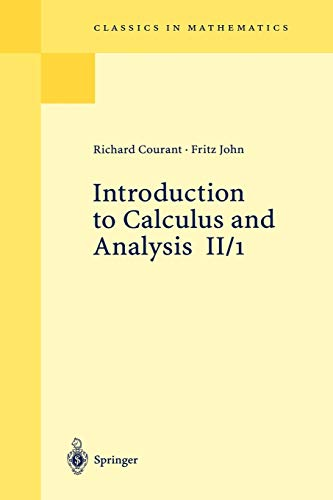 Introduction to Calculus and Analysis, Vol. II/1: John, Fritz, Courant,