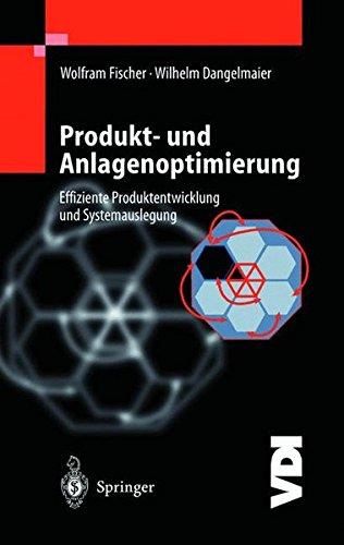 9783540665779: Produkt- und Anlagenoptimierung: Effiziente Produktentwicklung und Systemauslegung (VDI-Buch) (German Edition)