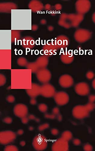 9783540665793: Introduction to Process Algebra (Texts in Theoretical Computer Science. An EATCS Series)