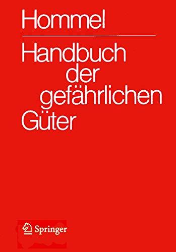 9783540665922: Handbuch der gefährlichen Güter /1-6: Hommel,G.(Hg):Hdb gefährl.Güter(Bände) /3: Handbuch der gefährlichen Güter. Band 3: Merkblätter 803-1205 (Volume 3) (German Edition)