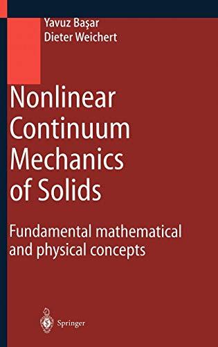9783540666011: Nonlinear Continuum Mechanics of Solids