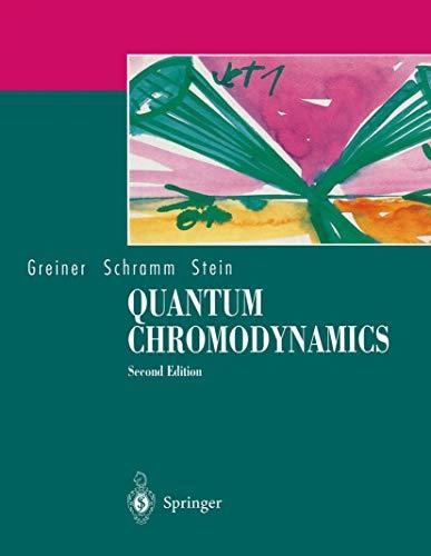Quantum Chromodynamics: Stein, Eckart, Schramm,