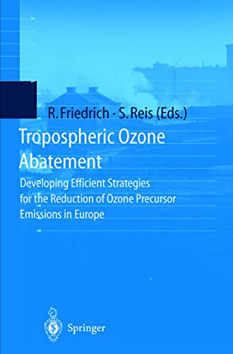 9783540666141: Tropospheric Ozone Abatement: Developing Efficient Strategies for the Reduction of Ozone Precursor Emissions in Europe
