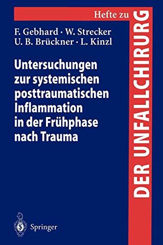 Untersuchungen Zur Systemischen Posttraumatischen Inflammation in Der Fruhphase Nach Trauma: L. ...