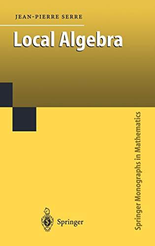 9783540666417: Local Algebra (Springer Monographs in Mathematics)