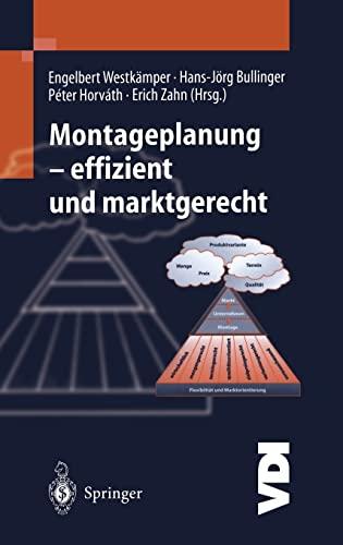 9783540666479: Montageplanung - Effizient Und Marktgerecht (VDI-Buch)