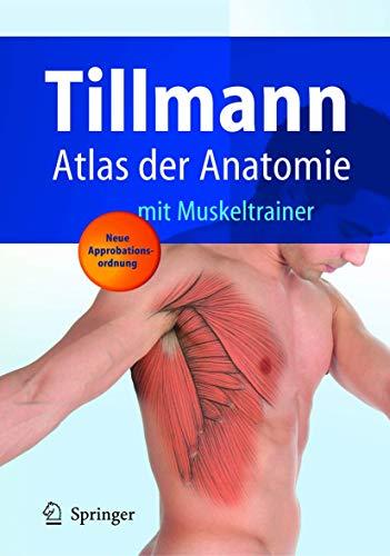 Paket Anatomie-Atlas, Anatomie, Springer-Lexikon: Atlas der Anatomie: Tillmann, Bernhard