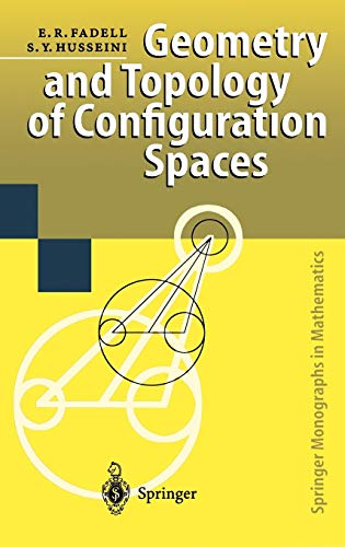 9783540666691: Geometry and Topology of Configuration Spaces