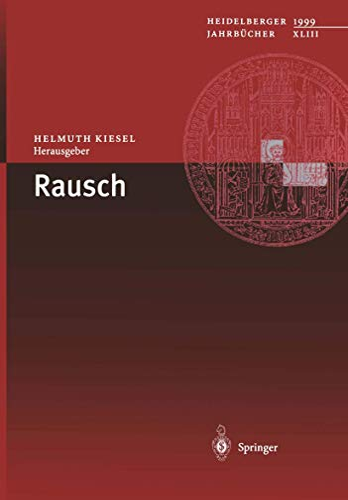 9783540666752: Rausch (Heidelberger Jahrbücher)