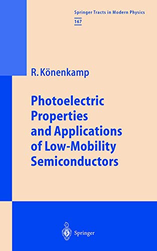 9783540666998: Photoelectric Properties and Applications of Low-Mobility Semiconductors (Springer Tracts in Modern Physics) (v. 167)